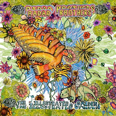 Radar Bros. - Illustrated Garden